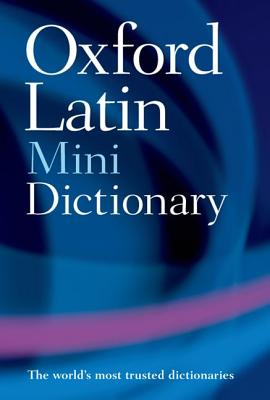 Oxford Latin Mini Dictionary By Morwood, James (EDT)